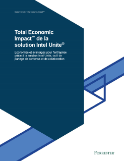 Étude Total Economic Impact™ sur la solution Intel Unite®