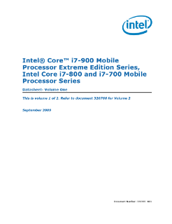 Intel® Core™ i7-900  Mobile Processor Extreme Edition Series,  Intel® Core™ i7-800 and i7-700 Mobile Processor Series Datasheet