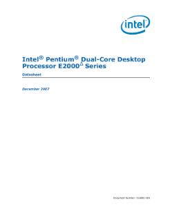 Intel® Pentium® Dual-Core Desktop Processor E2000? Sequence Datasheet