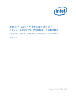 Intel® Xeon® Processor E7-  4800/8800 v3 Product Families  Datasheet - Volume 1: Electrical, Mechanical and Thermal