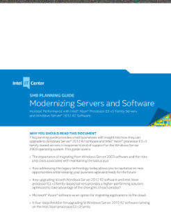 SMB PLANNIN G GUIDE  Modernizing Servers and Software  Increase Performance with Intel® Xeon® Processor E3 v3 Family Servers  and Windows Server* 2012 R2 Software