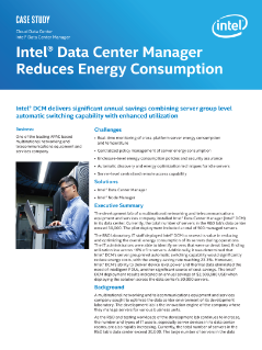 Cloud Data Center  Intel® Data Center Manager  Intel® Data Center Manager  Reduces Energy Consumption  Case Study