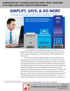 CONSOLIDATE SAS® 9.4 WORKLOADS WITH INTEL® XEON® PROCESSOR  E7 V3 FAMILY AND INTEL® SSD DATA CENTER FAMILY