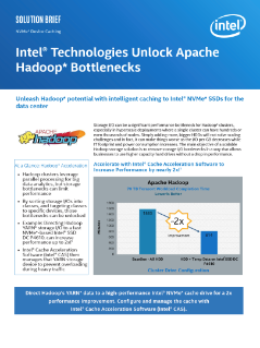 Intel® Technologies Unlock Apache Hadoop* Bottlenecks